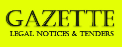 Gazette Legal Notices & Tenders