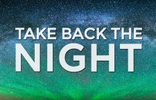 Take back the night, and the terror
